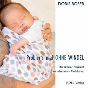 """""""Probier's mal ohne Windel"""" von Doris Boser, (c) Noel-Verlag"""
