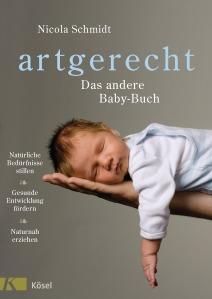 artgerecht - Das andere Baby-Buch von Nicola Schmidt (c) Kösel Verlag