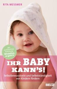 """""""Ihr Baby kann's!"""" von Rita Messmer, (c) Beltz"""