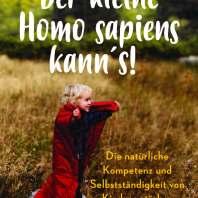 """""""Der kleine Homo sapiens kann's!"""" von Rita Messmer, (c) Beltz"""